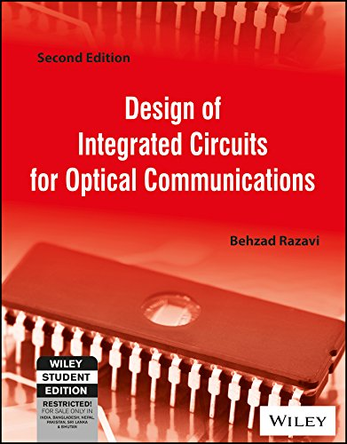 Design of Integrated Circuits for Optical Communications, 2ed (WSE)
