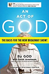 An Act of God: Previously Published as The Last Testament: A Memoir by God (English Edition)