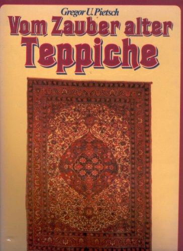 Vom Zauber alter Teppiche