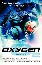 Oxygen - Writers Journey Edition by John B. Olson (2011-10-01)