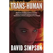 Trans-Human (Post-Human Series) (Volume 3) by David Simpson (2013-02-13)