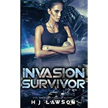 Invasion Survivor: First Contact Young Adult Adventure (Golden Aura)