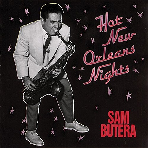 Hot Nights In New Orleans by Sam Butera (1989-05-02)