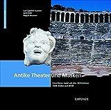 Antike Theater und Masken: Eine Reise rund um das Mittelmeer (Materialien des ITW Bern)