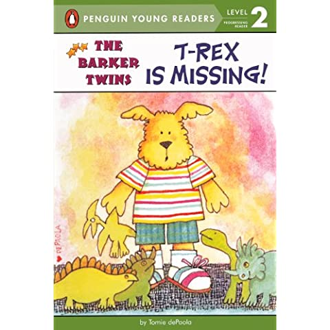 T-Rex Is Missing!: A Barkers Book (Penguin Young Readers: Level 2)