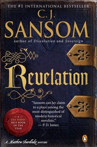 Revelation: A Matthew Shardlake Tudor Mystery (Matthew Shardlake Mysteries) by C. J. Sansom (2010-02-23)