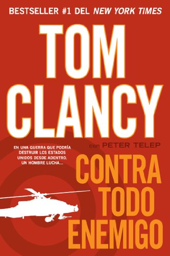 Contra todo enemigo por Tom Clancy
