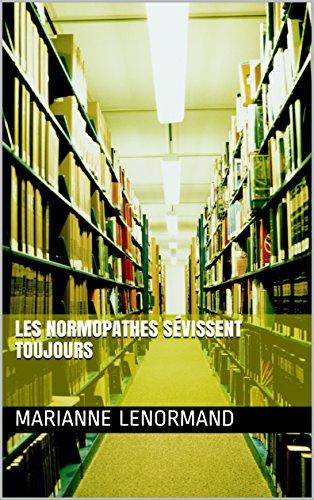 Couverture du livre Les normopathes sévissent toujours