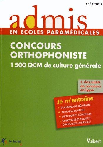 Concours Orthophoniste - 1500 QCM de culture générale - Admis - Je m'entraîne