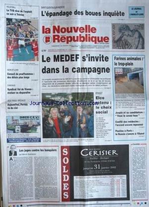 NOUVELLE REPUBLIQUE (LA) [No 17394] du 16/01/2002 - SAINT-QUENTIN-SUR-INDROIS - L'EPANDAGE DES BOUES INQUIETE - LE MEDEF S'INVITE DANS LA CAMPAGNE - BRANDT - ELCO RETENU - LE CHOIX SOCIAL - FARINES ANIMALES - CONFLIT DES MEDECINS - POUTINE A PARIS - LES JUGES CONTRE LES BANQUIERS PAR HERVE CANNET. par Collectif
