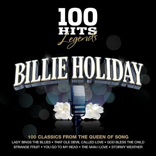 100 Hits Legends - Billie Holi...