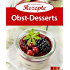 Obst-Desserts: Die beliebtesten Rezepte