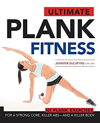 Ultimate Plank Fitness eBook: Jennifer Decurtins: Amazon.de: Kindle-Shop