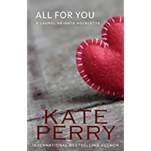 All for You (A Laurel Heights Novel) (English Edition)