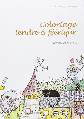Coloriage tendre et féérique par Claudine Orsini-Le Coq