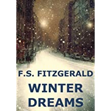 Winter Dreams (Annotated) (English Edition)