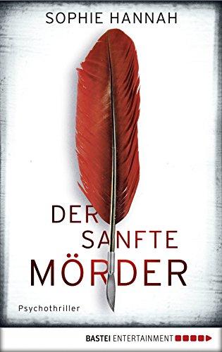 Der sanfte Mörder: Psychothriller