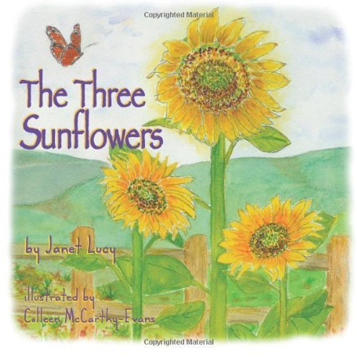 The Three Sunflowers by Lucy, Janet (2012) Paperback