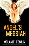 Angel's Messiah...