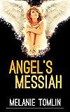 Angel's Messiah...