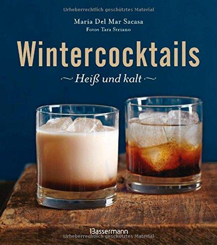 Buchseite und Rezensionen zu 'Wintercocktails: Heiß und kalt' von María Del Mar Sacasa