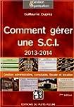 Comment g�rer une S.C.I. 2013 - 2014....
