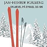 En Jævel På Sykkel Og Ski