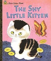 The Shy Little Kitten (Little Golden Book)