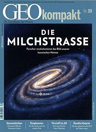 GEO kompakt / GEOkompakt 39/2014 - Milchstraße
