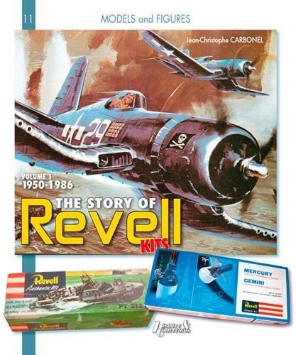 The Revell Models : Volume 1, 1950-1982 (Models and Figures) par Jean-Christophe Carbonel