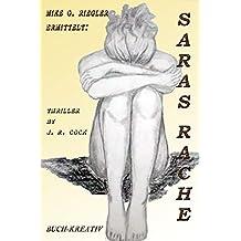 Saras Rache (Mike G. Riegler ermittelt 1)