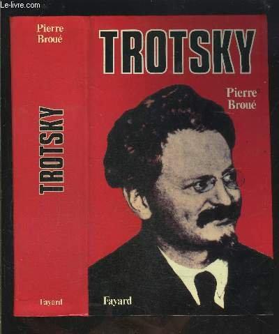 Trotsky : Mexico 1937-1940 par Pierre Broué
