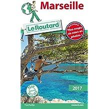 Guide du Routard Marseille 2017
