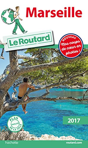 Guide du Routard Marseille 2017