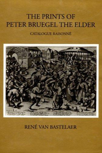 The Prints of Peter Bruegel the Elder by Rene Van Bastelaer (1992-08-06)