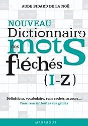 Dictionnaire des mots fléchés vol. 2