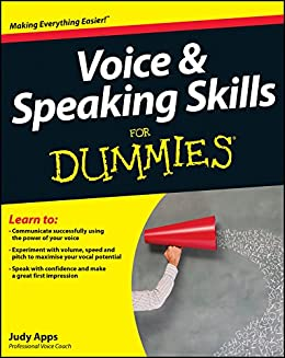 Voice and Speaking Skills For Dummies par [Apps, Judy]