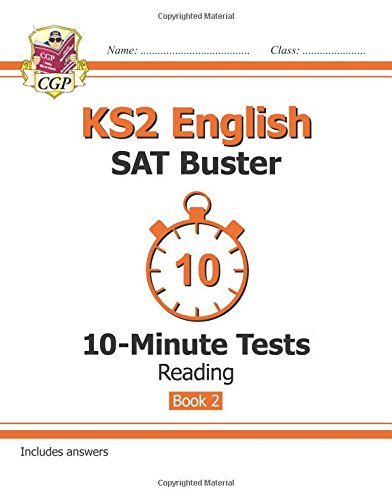 KS2 English SAT Buster 10-Minute Tests: Reading - Book 2 (for the New Curriculum)