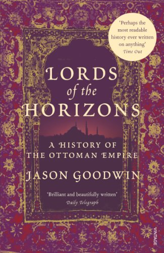 Lords of the Horizons: A History of the Ottoman Empire (English Edition) (Wright The Looming Tower)
