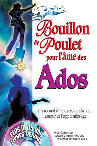 Amazon Fr Bouillon De Poulet Pour Ados Collectif Livres