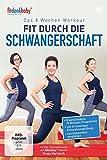Das 8 Wochen Workout - Fit durch die Schwangerschaft