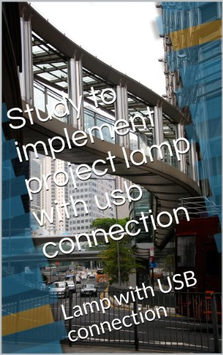 Study to implement project lamp with usb connection: Lamp with USB connection