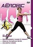 Fitness zone, vol. 3 : aerobic...