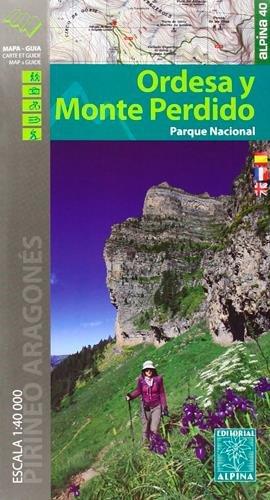 Ordesa y Monte Perdido 1 : 40.000 Wanderkarte Spanien: Parque Nacional (Mapa Y Guia Excursionista)