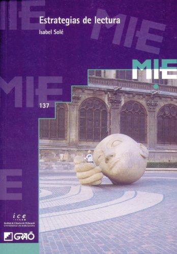 Estrategias De Lectura: 137 (Mie - Castella) por Isabel Solé Gallart