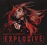 Explosive by DAVID GARRETT (2014-08-03)