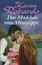 Das Mädchen vom Mississippi. Roman.