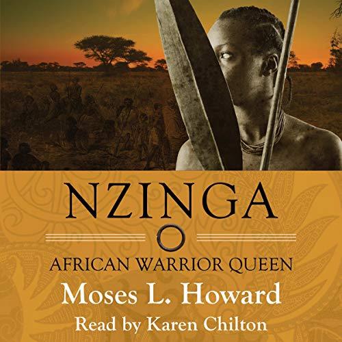 Nzinga: African Warrior Queen