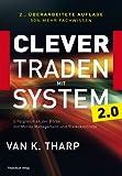 Clever traden mit System: Erfolgreich an der Börse  mit Money Management und Risikokontrolle
