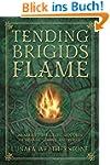Tending Brigid's Flame: Awaken to the...